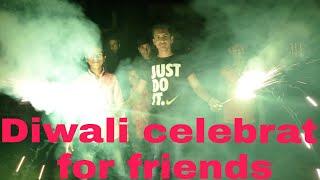 Diwali celebrat with friends full masti.😃