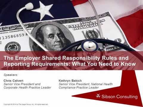 Employer Shared Responsibility Rules and Reporting Requirements
