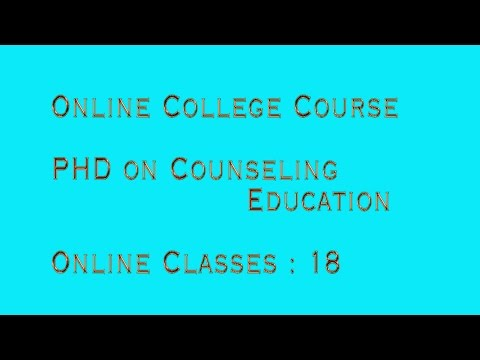 Online College Course- PHD on Counseling Education- Online Classes: 18