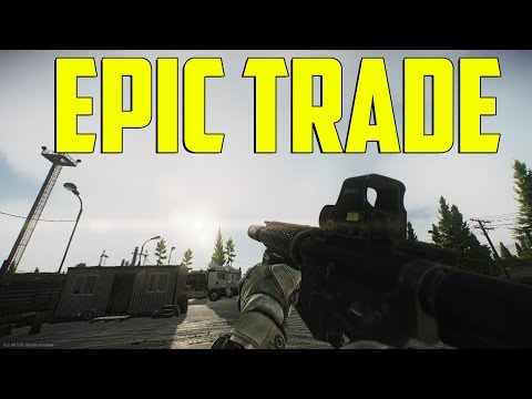 Escape From Tarkov - Epic Trade