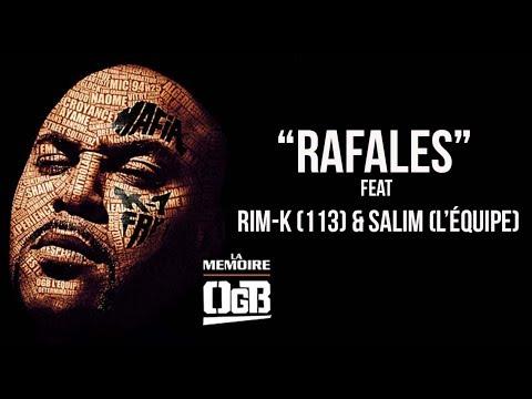 Youtube: OGB feat Rim-K (113) & Salim (L'équipe) – Rafales (Audio)