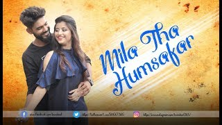 Humsafar | Latest New Hindi Song 2018 | Revenge Love Stories- Swapneel Jaiswal | LoveSHEET