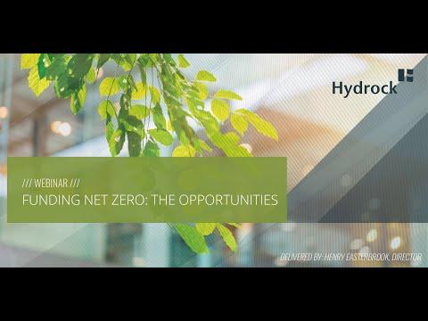 Funding Net Zero: The Opportunities [WEBINAR]