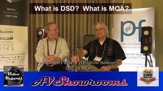 Reviewers View, DSD vs. MQA, The NADAC, David Robinson, Peter Breuninger, THE Show Newport Pt 1