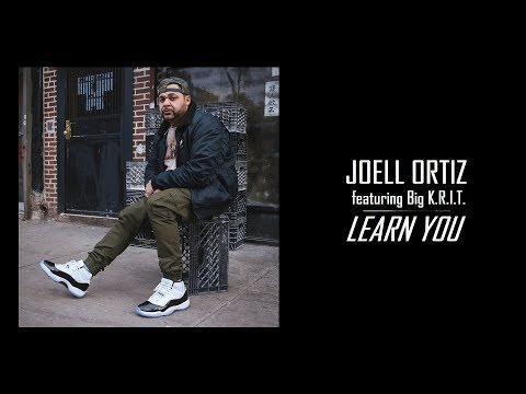 "joell-ortiz-ft.-big-k.r.i.t.---""learn-you""-(audio-|-2019)"
