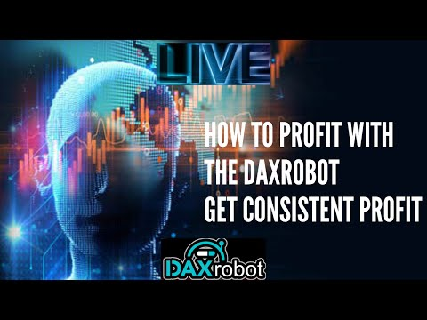 How To Profit With Daxrobot Forex Auto Trader! Dax Doctor Robot Live Trading