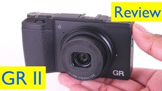 Ricoh GR ii Review and Video Test + Test Shots- Street Photography