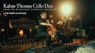 The Underground SESSIONS: Thomas-Kabat Cello Duo  04.05.20 (MSO)