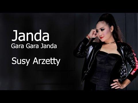 Janda Gara Gara Janda - Susy Arzetty 2019 (Video Lirik)