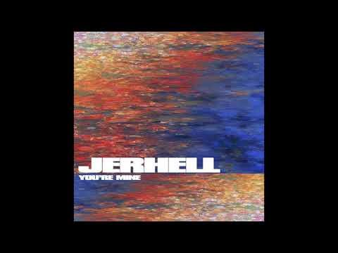 JERHELL - You're Mine  (Prod. By Zakaron)