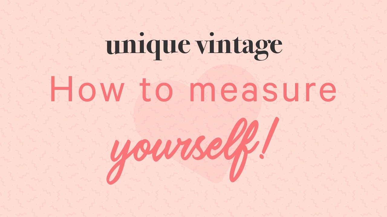 How to Measure Yourself!