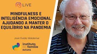 Mindfulness e Inteligencia Emocional ajudando a manter o equilíbrio na Pandemia