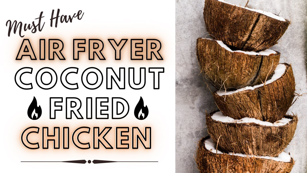 AIR FRYER Coconut Fried Chicken | #shorts | Flour, Eggs and Yeast Channel