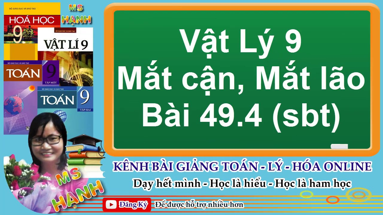 [ Vật Lý 9 ] Bài 49 Mắt Cận Và Mắt Lão Bài 49.4 (SBT)