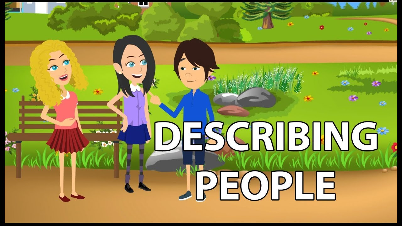 Describing People S Appearance And Personality