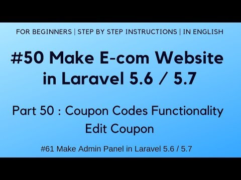 #50 Make E-com Website In Laravel 5.6 | Coupon Codes Functionality | Edit Coupon