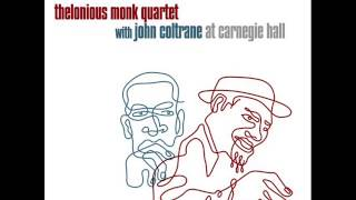 Thelonious Monk quartet with John Coltrane at Carnegie hall full album