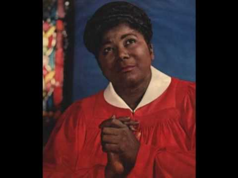 Mahalia Jackson ~ I Will Move On Up a Little Higher
