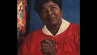 Mahalia Jackson ~ I Will Move On Up a Little Higher