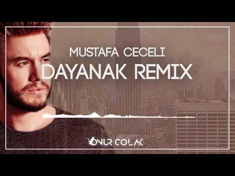 Mustafa Ceceli - Dayanak ( Onur Colak Remix )