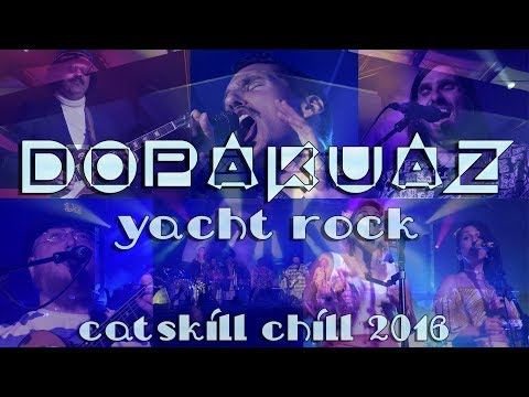 Dopakuaz plays Yacht Rock: 2016-09-24 - Catskill Chill; Lakewood, PA (Complete show) [2-Cam/4K]
