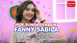 Download Pop Sunda Terbaik Fanny Sabila [High Quality Audio Video]