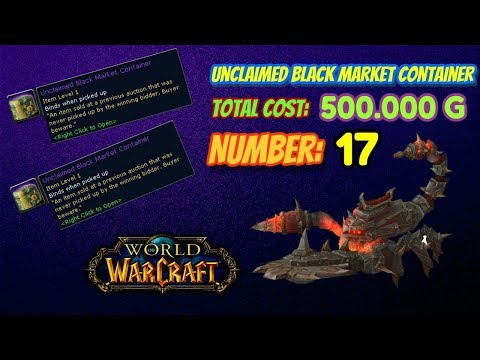 Unclaimed Black Market Container #17: Expensive Comeback - World of Warcraft