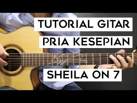 (Tutorial Gitar) SHEILA ON 7 - Pria Kesepian | Mudah Dan Cepat Dimengerti Untuk Pemula