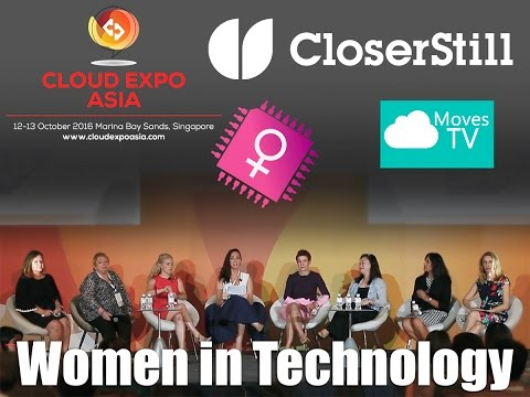 Women in Technology – Cloud Expo Asia 2016