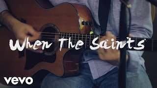 Sara Groves - When the Saints (Official Live video) YouTube Videos