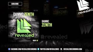 Dannic - Zenith [OUT NOW!]