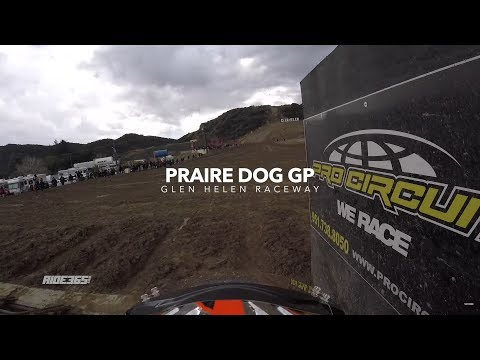 Kailub Russell Helmet Camera - 2018 Prairie Dogs GP at Glen Helen