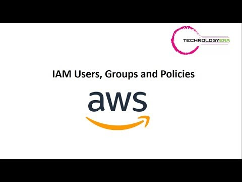 AWS IAM Users, Groups and Policies || How to create Users || How to Create Groups || Policies  Info