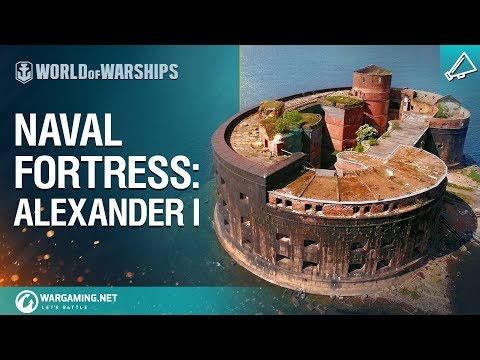 Naval Fortress: Fort Alexander I [World of Warships]