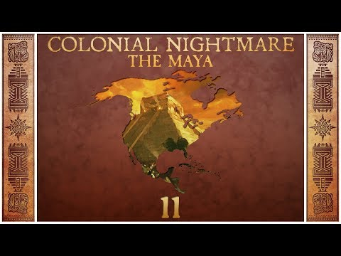 Civilization 5 - Colonial Nightmare as the Maya - Episode 11 ...Selling Military Access...