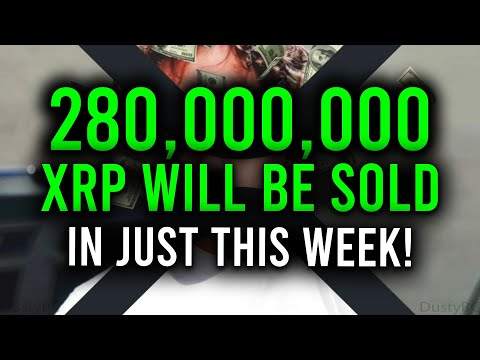 280M XRP WILL BE SOLD THIS WEEK, HERE'S WHY IT'S ACTUALLY A REALLY GOOD THING!