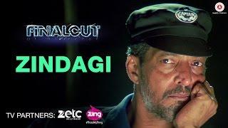 Zindagi - Final Cut Of Director | Nana Patekar & Kajal Aggarwal | Sunidhi Chauhan