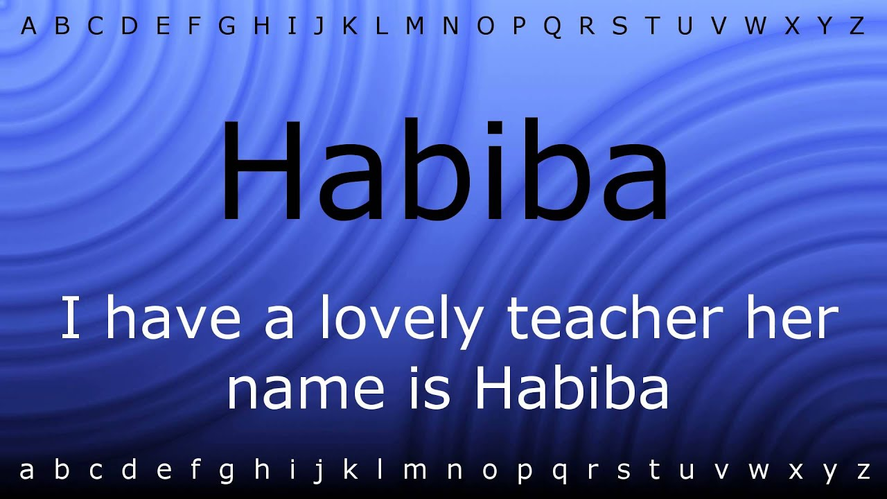 How to say 'Habiba' with Zira mp4 by Pronounce Names