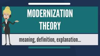 Video What is MODERNIZATION THEORY? What does MODERNIZATION THEORY mean? MODERNIZATION THEORY meaning download MP3, 3GP, MP4, WEBM, AVI, FLV Januari 2018