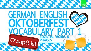Oktoberfest Essential Words And Phrases German English Vocabulary Part 1