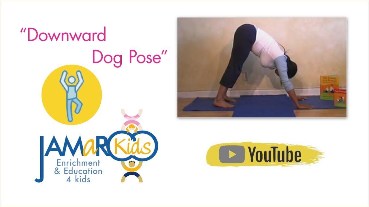 Downward Dog Pose Kids Yoga Jamaroo Kids Youtube