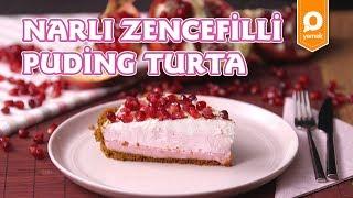 Narlı Zencefilli Puding Turta Tarifi - Onedio  Yemek - Tatlı Tarifleri
