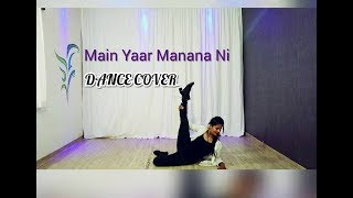 Main Yaar Manana Ni Song - Dance Choreography video | Vaani Kapoor | Yashita Sharma