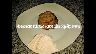 Triple cheese Potatoe roses with paprika shank recipe