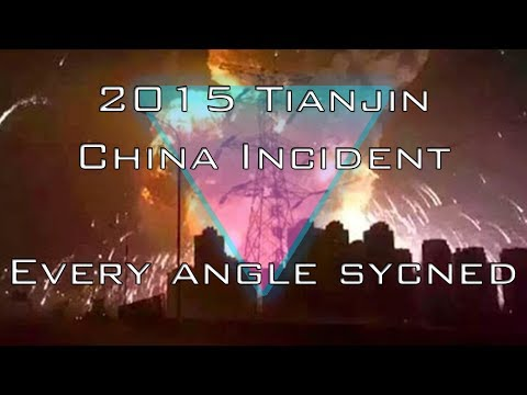 2015 TIANJIN PORT CHINA HUGE EXPLOSION, HD Every Angle Synced