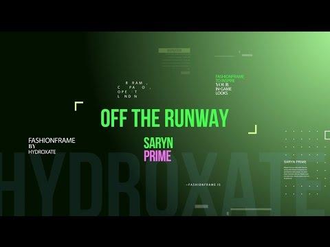 Warframe: Off The Runway - Saryn Prime Fashionframe