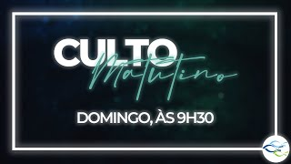 Culto Dominical (Matutino) - 23/05/2021