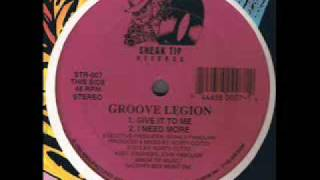 Groove Legion - Give It To Me