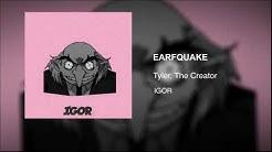 Tyler, The Creator - EARFQUAKE