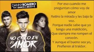 no creo en el amor   danny romero  sanco  becky g  lyrics letra